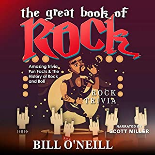 The Great Book of Rock Trivia: Amazing Trivia, Fun Facts & the History of Rock and Roll audiobook cover art
