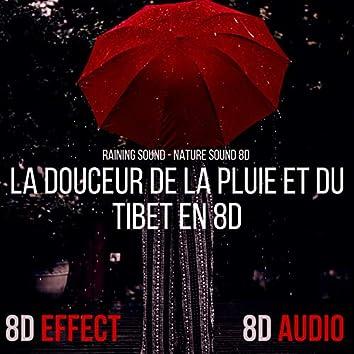 La Douceur De La Pluie Et Du Tibet en 8D (Raining Sound - Nature Sound 8D)
