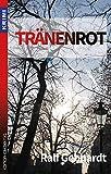 Tränenrot: #MitteldeutschlandTHRILLER (Krimi: Krimi und Thriller)