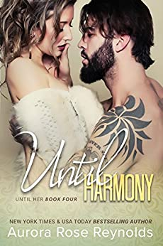 Until Harmony (Until Her/ Him Book 6) by [Aurora Rose Reynolds]
