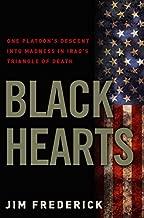 Black Hearts: One Platoon's Descent into Madness in Iraq's Triangle of Death