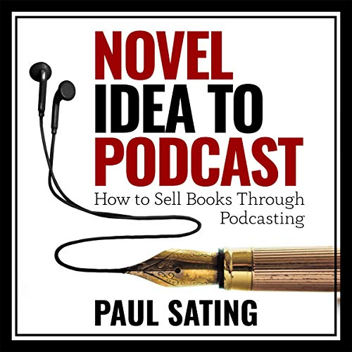 Novel Idea to Podcast audiobook cover art