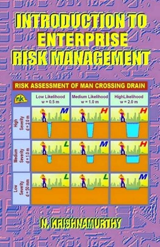 矛盾する評価する円形Introduction to Enterprise Risk Management: Fundamentals of Risk Management for Construction and Other Hazardous Industries