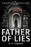 Father of Lies (A Darkly Disturbing Occult Horror Trilogy - Book 2, Band 1) - Sarah England
