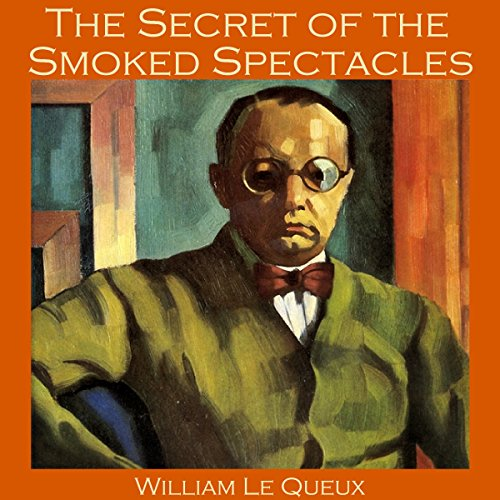 The Secret of the Smoked Spectacles audiobook cover art