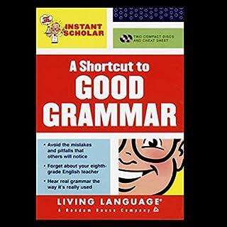 A Shortcut to Good Grammar (Instant Scholar Series) cover art
