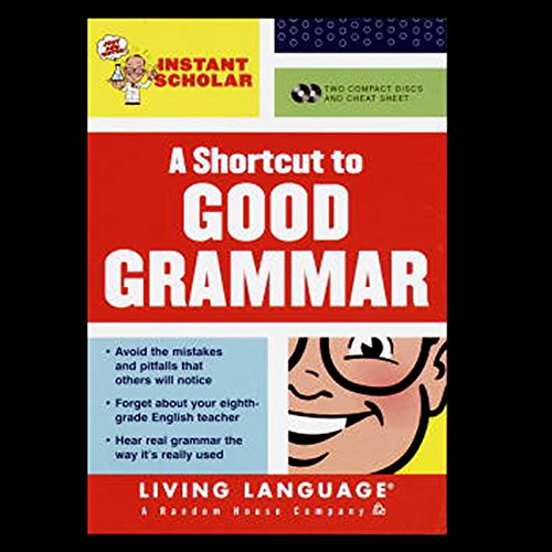 A Shortcut to Good Grammar (Instant Scholar Series) cover art