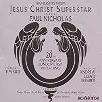 Highlights From Jesus Christ Superstar: The 20th Anniversary London Cast Recording