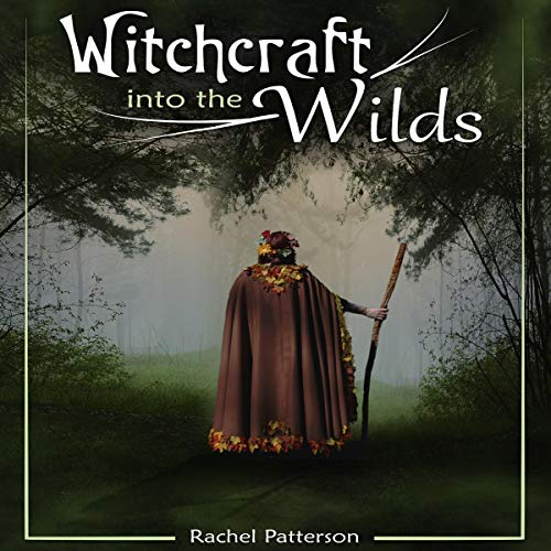 Witchcraft...into the Wilds audiobook cover art