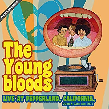 Live At Pepperland, California, 22Nd & 23Rd Jan 1971 (Remastered)