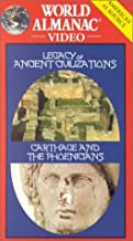 The Legacy of Ancient Civilizations: Carthage and the Phoenicians World Almanac Video  VHS