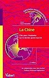La Chine - Clés pour s'implanter sur le dernier grand marché