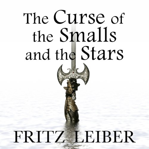 The Curse of the Smalls and the Stars audiobook cover art