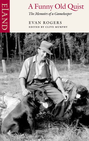 A Funny Old Quist: The Memoirs of a Gamekeeper (Celtic Interest)