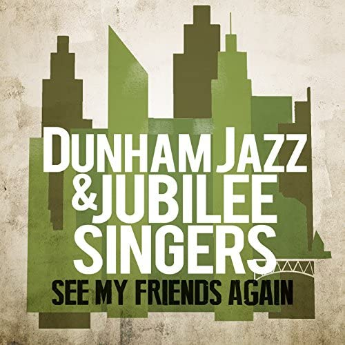 Dunham Jazz & Jubilee Singers