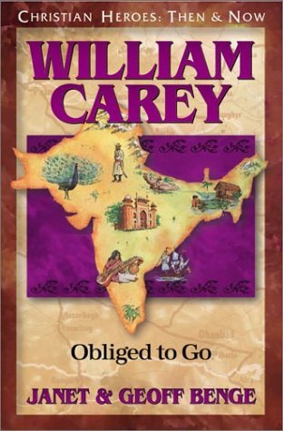 William Carey: Obliged to Go