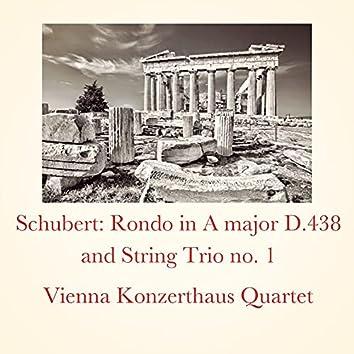 Schubert: Rondo in A major D.438 and String Trio no. 1