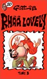 Rhââ Lovely, Tome 3 - Rhââ lovely - J'ai Lu - 04/01/1999