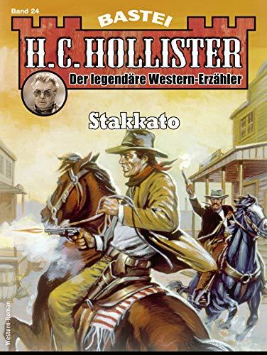 H.C. Hollister 24 - Western: Stakkato