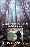 Buy A Birdwatcher's Guide to Malaysia from Amazon