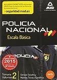 Escala Básica de Policía Nacional. Temario Volumen 2: Ciencias Sociales y Materias Técnico-Científicas (Fuerzas Cuerpos Seguridad 2015)