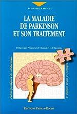 La maladie de parkinson et son traitement, 2e édition de Marc Ziegler