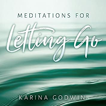Meditations for Letting Go