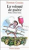 La Volonté de guérir - Seuil - 01/06/1981