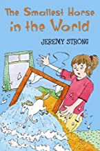 The Smallest Horse in the World by Jeremy Strong (2005-03-16)