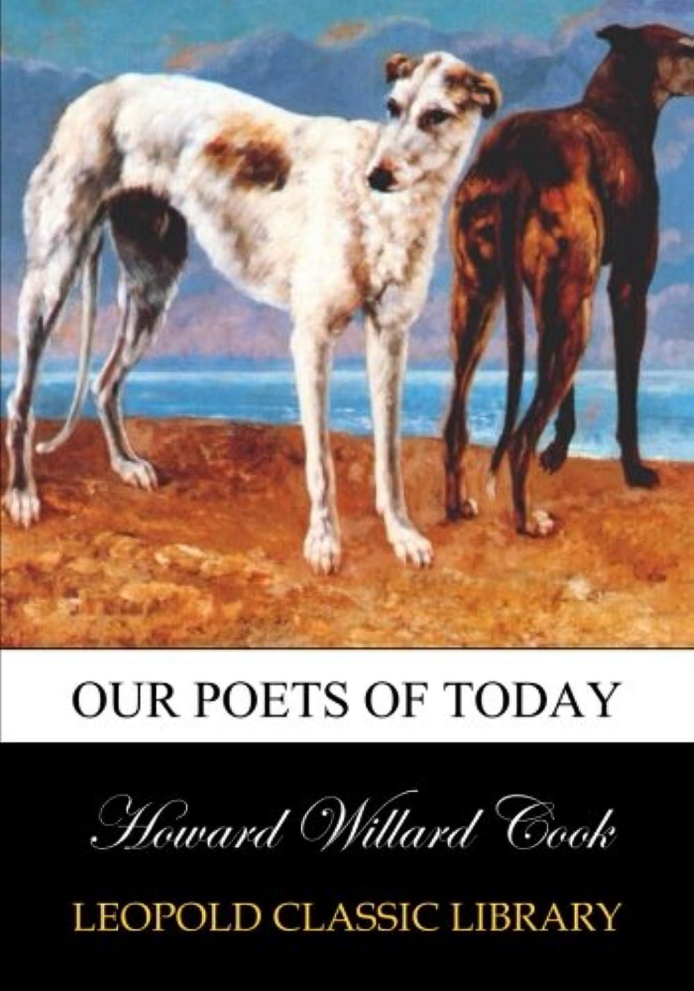 シェルター少ないタイムリーなOur poets of today