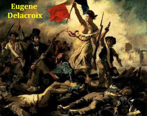 150 Color Paintings of Eugene Delacroix - French Romantic Painter (April 26, 1798 – August 13, 1863) (English Edition)