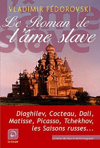 Le roman de l'âme slave (grands caractères)