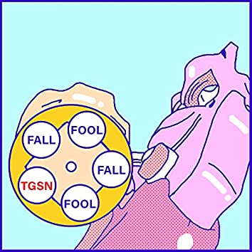 Fall for You/Fool for You