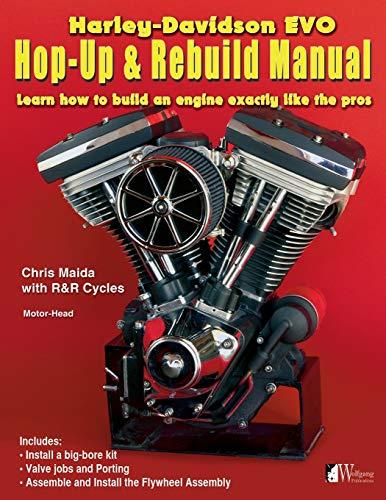 Harley-Davidson Evo, Hop-Up & Rebuild Manual: Learn how to build an engine like the pros (Motor-Head)