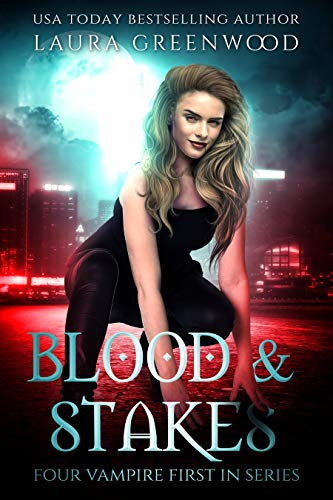 Blood And Stakes The Obscure World Urban Fantasy Paranormal Romance Vampires Laura Greenwood