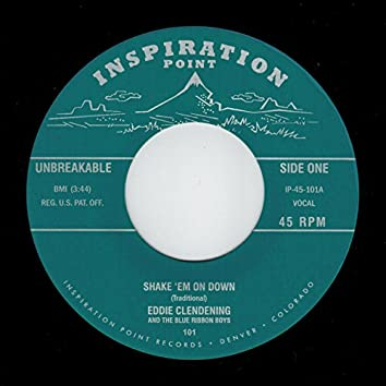 """Shake 'Em On Down / It Don't Matter To Me (7"""" - 45RPM)"""