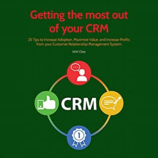 Getting the Most out of Your CRM audiobook cover art