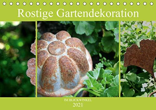 Rostige Gartendekoration im Blickwinkel (Tischkalender 2021 DIN A5 quer)