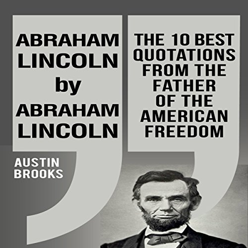 Abraham Lincoln by Abraham Lincoln audiobook cover art