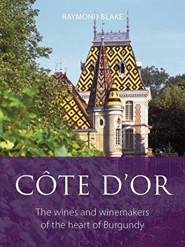 Côte d'Or (The Infinite Ideas Classic Wine Library) (English Edition)