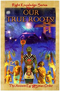Our True Roots (Right Knowledge Series, 4)