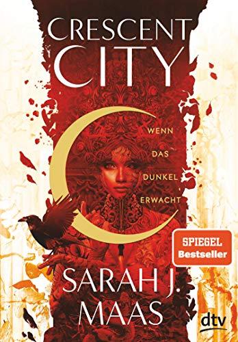 Crescent City 1 – Wenn das Dunkel erwacht: Romantische Fantasy der Bestsellerautorin (Crescent City-Reihe)