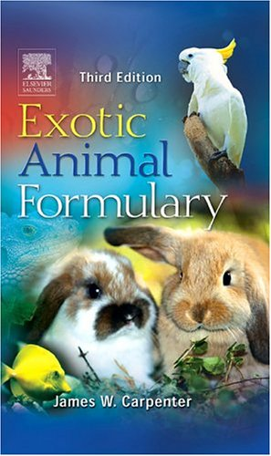 Exotic Animal Formulary (3rd Edition)