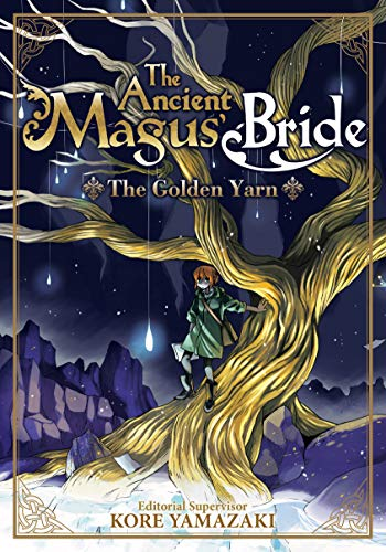 The Ancient Magus' Bride: The Golden Yarn (Light Novel) (The Ancient Magus' Bride (Light Novel) Book 1) (English Edition)