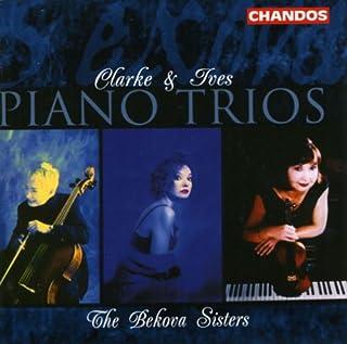 Clarke & Ives Piano Trios / Bekova Sisters
