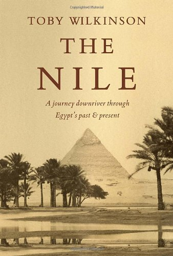Image of The Nile: A Journey Downriver Through Egypt's Past and Present