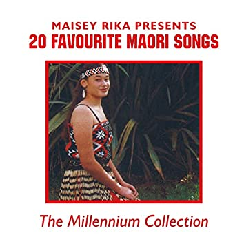 20 Favourtie Maori Songs (The Millennium Collection)