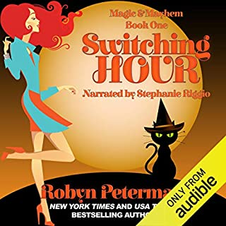 Switching Hour: Magic and Mayhem Book One audiobook cover art