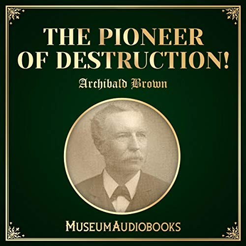 The Pioneer of Destruction! audiobook cover art