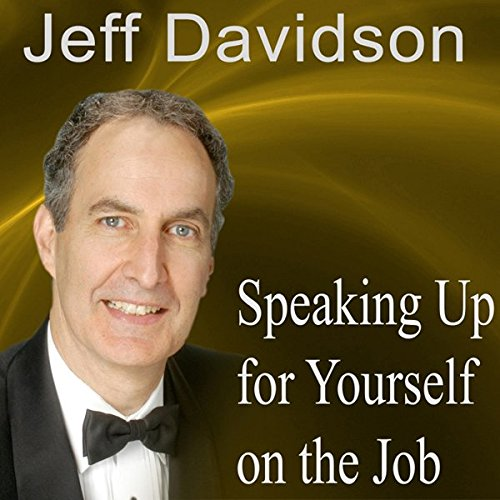 Speaking Up for Yourself on the Job audiobook cover art